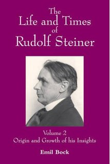 "Bock, Emil ""The Life and Times of Rudolf Steiner: Volume 2: Origin and Growth of His Insight"" HÄFTAD"
