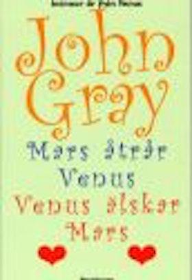 """Gray, John Ph.D, """"Mars åtrår Venus, Venus älskar Mars"""" POCKET"""