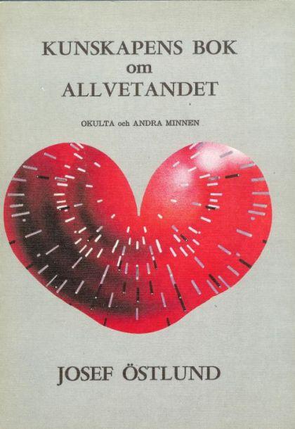 """Östlund, Josef """"Kunskapens bok om allvetandet - Okulta och andra minnen"""" HÄFTAD"""