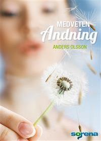 """Olsson, Anders """"Medveten andning : grunden för hälsa energi och harmoni"""" HÄFTAD SLUTSÅLD"""