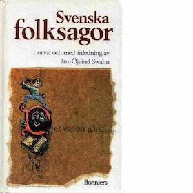 """Swahn, Jan-Öjvind """"Svenska folksagor"""" HÄFTAD"""