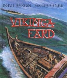 """Isakson, Börje & Bard, Magnus """"Vikingafärd"""" KARTONNAGE"""