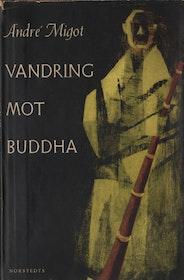 """Migot, André """"Vandring mot Buddha"""" HÄFTAD"""