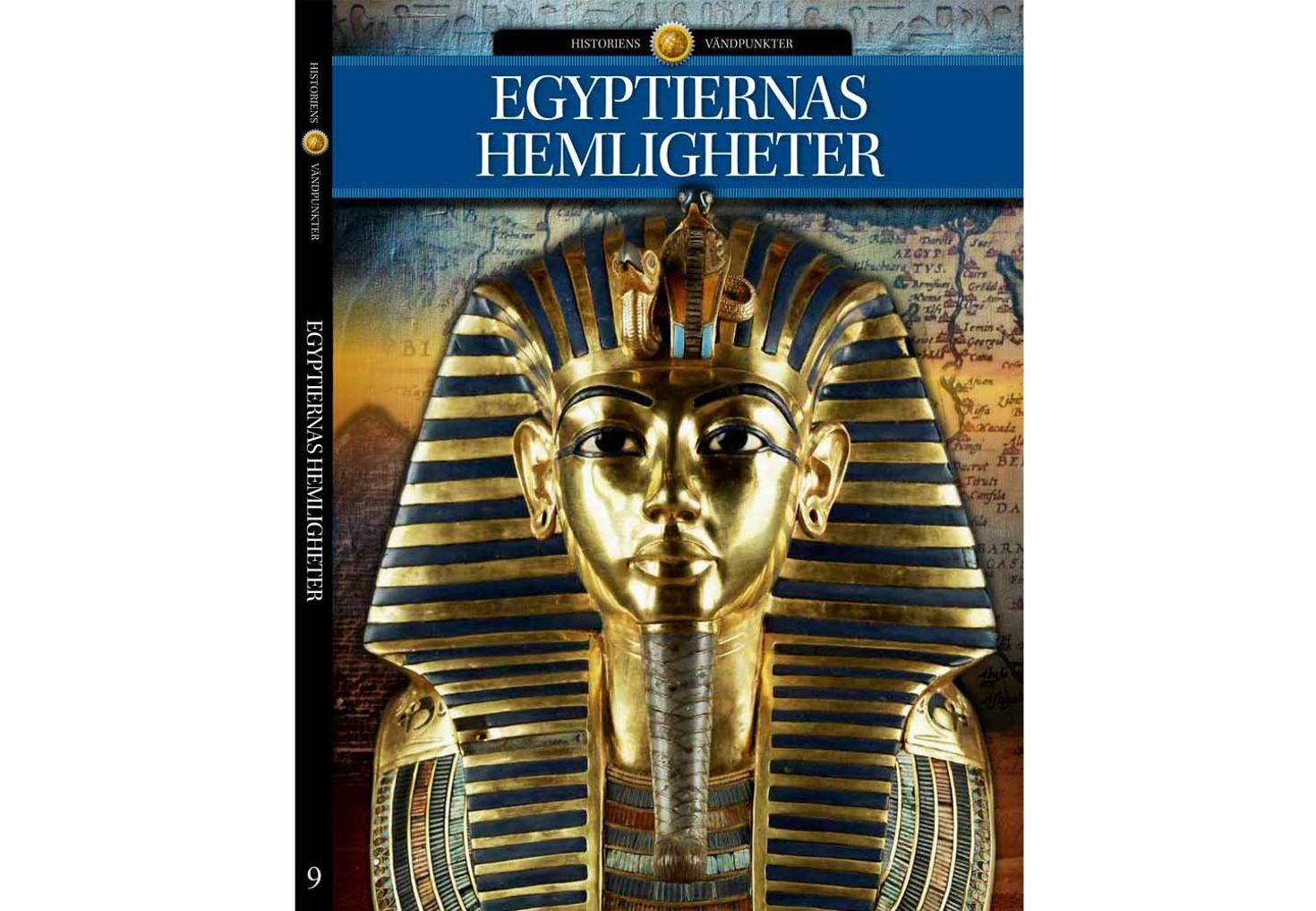 """Illustrerad Vetenskap """"Historiens Vändpunkter – Egyptiernas hemligheter"""" INBUNDEN"""