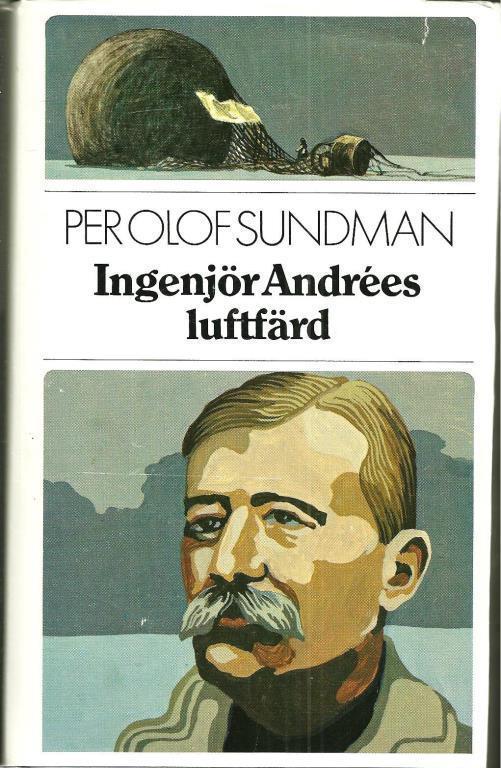 """Sundman, Per Olof """"Ingenjör Andrées luftfärd"""" INBUNDEN"""