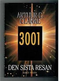 """Clarke, Arthur C """"3001 – Den sista resan"""" INBUNDEN"""