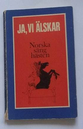 """Kvam, Ragnar """" Ja, vi älskar - Norska sänghästen"""" POCKET"""