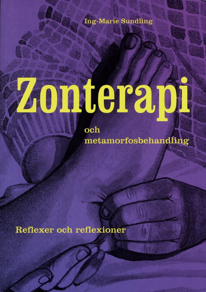 """Sundling, Ing-Marie """"Zonterapi och metamorfosbehandling : reflexer och reflexioner"""" KARTONNAGE"""