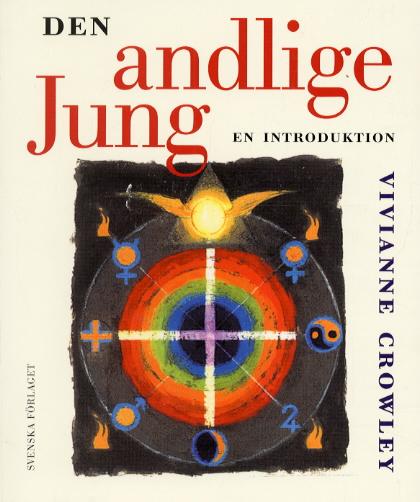 """Crowley, Vivianne """"Den andlige Jung - en introduktion"""" HÄFTAD SLUTSÅLD"""