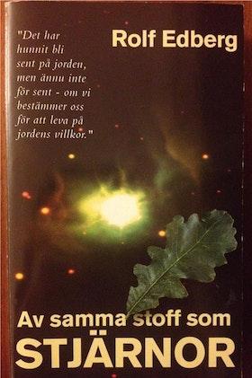 """Edberg, Rolf """"Av samma stoff som stjärnor"""" POCKET"""