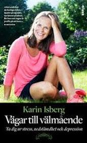 """Isberg, Karin """"Vägar till välmående"""" POCKET"""