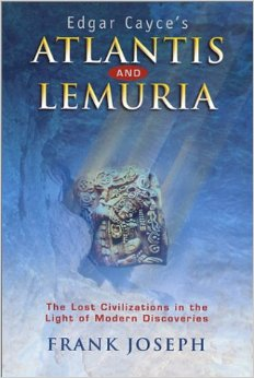 "Joseph, Frank ""Edgar Cayce's Atlantis and Lemuria: The Lost Civilizations in the Light of Modern Discoveries"" HÄFTAD"