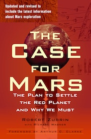 "Zubrin, Robert ""The Case for Mars - The Plan to Settle the Red Planet and Why We Must"" HÄFTAD"