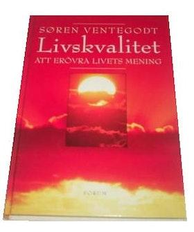 """Ventegodt, Søren, """"Livskvalitet - att erövra livets mening"""" POCKET"""