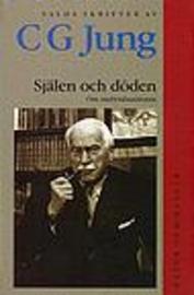 """Jung, C G """"Själen och döden : Om individuationen"""" INBUNDEN SLUTSÅLD"""