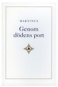 """Martinus """"Genom dödens port"""" POCKET SLUTSÅLD"""