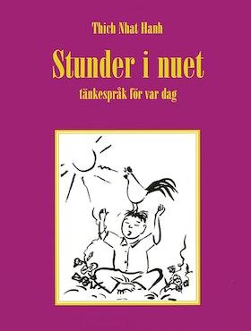 "Thich Nhat Hanh ""Stunder i nuet : tänkespråk för var dag"" KARTONNAGE"