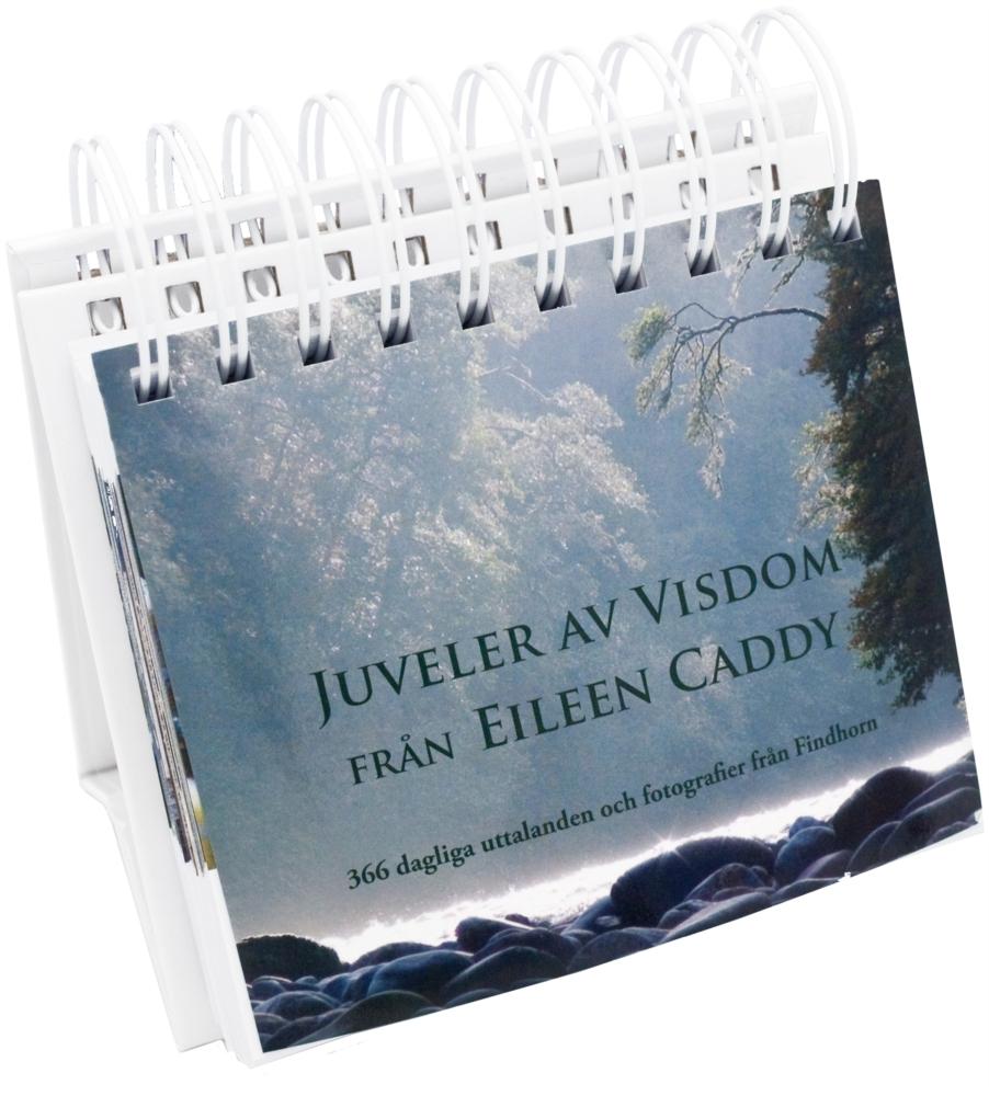 "Caddy, Eileen ""Juveler av visdom från Eileen Caddy"" SLUTSÅLD"