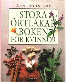 """McIntyre, Anne """"Stora örtläkarboken för kvinnor"""" INBUNDEN"""