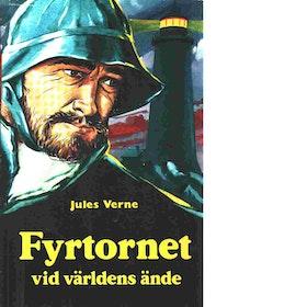"""Verne, Jules """"Fyrtornet vid världens ände"""" INBUNDEN"""