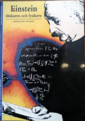 """Balibar, Francoise """"Einstein - tänkaren och fysikern"""" HÄFTAD"""