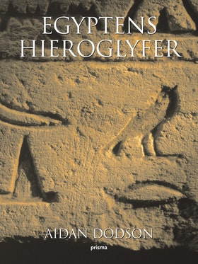 "Dodson, Aidan ""Egyptens hieroglyfer"" INBUNDEN"