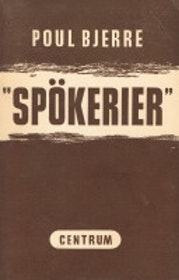 "Bjerre, Poul ""Spökerier"" HÄFTAD"