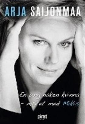 """Saijonmaa, Arja """"En ung naken kvinna : mötet med Mikis"""" INBUNDEN + CD-skiva"""