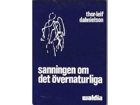 """Dahnielson, Thor-Leif """"Sanningen om det övernaturliga"""" HÄFTAD"""