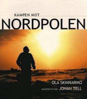 "Skinnarmo, Ola ""Kampen mot Nordpolen"" INBUNDEN"