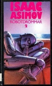 """Asimov, Isaac """"Robotdrömmar 2"""" INBUNDEN SLUTSÅLD"""