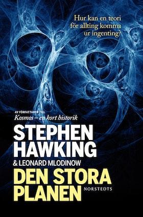 """Hawking, Stephen & Mlodinow, Leonard """"Den stora planen"""" INBUNDEN"""