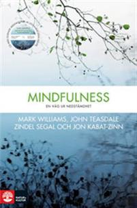 "Williams, Mark ""Mindfulness - en väg ur nedstämdhet"" INBUNDEN + CD SLUTSÅLD"