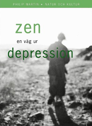 "Martin, Philip ""Zen - en väg ur depression"" INBUNDEN SLUTSÅLD"