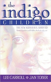 "Carrol, Lee & Tober, Jan ""The Indigo Children - The New Kids Have Arrived"" HÄFTAD"