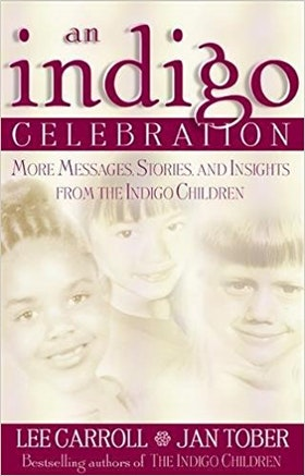 "Carrol, Lee & Tober, Jan ""Indigo Celebration: More Messages, Stories, and Insights from the Indigo Children"" HÄFTAD"