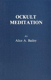 """Bailey, Alice """"Ockult meditation"""" HÄFTAD SLUTSÅLD"""
