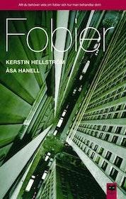"""Hellström, Kerstin och Hanell, Åsa, """"Fobier"""""""