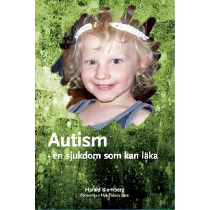 """Blomberg, Harald """"Autism - en sjukdom som kan läka"""" HÄFTAD"""