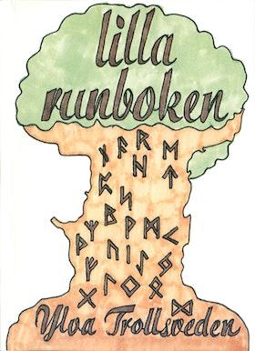 """Trollsveden, Ylva """"Lilla runboken"""" HÄFTAD SLUTSÅLD"""