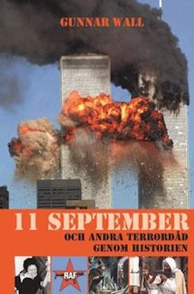 """Wall, Gunnar """"11 september och andra terrordåd genom historien"""" INBUNDEN"""