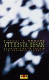 "Monroe, Robert, ""Yttersta resan"" POCKET"