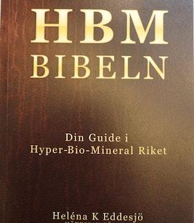 """Eddesjö, Heléna """"HBM Bibeln - Din Guide i Hyper-Bio-Mineral Riket"""" HÄFTAD SLUTSÅLD"""