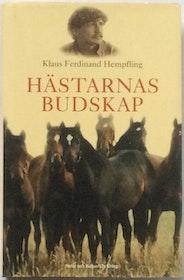"""Hempflinger, Klaus Ferdinand Hempfling """"Hästarnas budskap"""" INBUNDEN"""