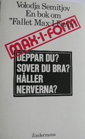 """Semitjov, Volodja """"En bok om fallet Max-i-form"""" HÄFTAD"""