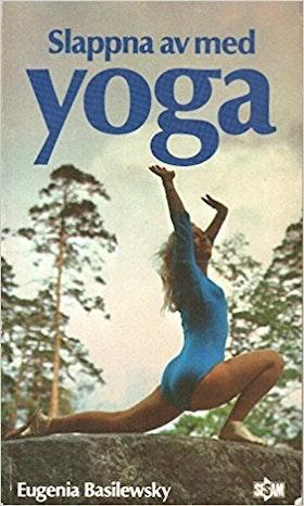"Basilewsky, Eugenia ""Slappna av med Yoga"" POCKET"