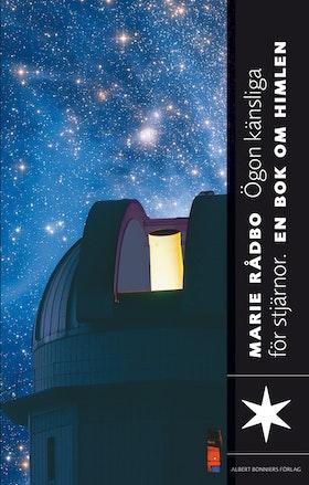 """Rådbo, Marie """"Ögon känsliga för stjärnor - En bok om rymden"""" INBUNDEN"""