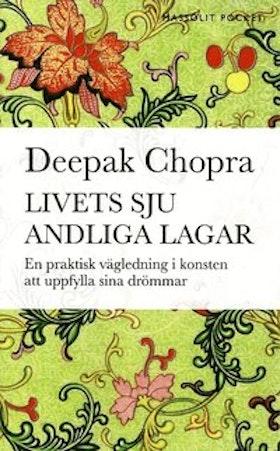 """Chopra, Deepak, """"Livets sju andliga lagar"""" POCKET"""