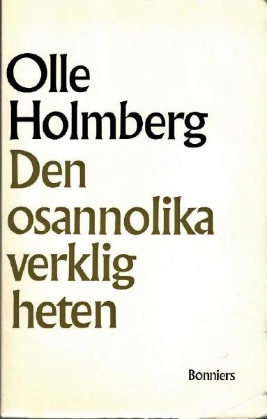 """Holmberg, Olle """"Den osannolika verkligheten - Minnen och intryck av parapsykologi"""" HÄFTAD"""