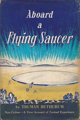 "Bethurum, Truman ""Aboard a Flying Saucer"" INBUNDEN"